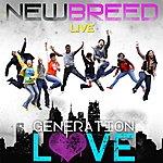 New Breed Generation Love