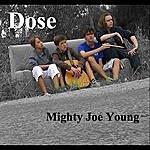 Dose Mighty Joe Young