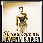 LaVern Baker If You Love Me