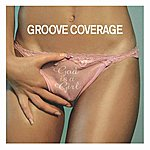 Groove Coverage God Is A Girl