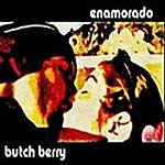 Butch Berry Enamorado