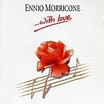 Ennio Morricone Ennio Morricone - With Love