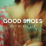 Good Shoes City By The Sea