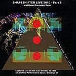 Matthew Garrison Shapeshifter Live 2010 - Part 1, Matthew Garrison Solo