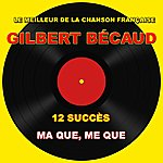 Gilbert Bécaud Gilbert Bécaud: Me Que, Me Que