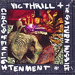 Vic Thrill Circus Of Enlightenment