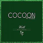 Stan Ajdar Cocoon Attitude: Walk