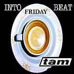 Tam Friday