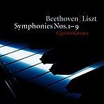 Cyprien Katsaris Beethoven / Arr Liszt : Symphonies Nos 1 - 9