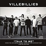 Villebillies Talk To Me - Single