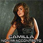 Camilla Non MI Accontento