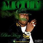 M.O.U.F. Blow Hazy - Single