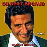 Gilbert Bécaud Gilbert Bécaud (Grands Succès, Vol. 1)