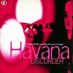 Havana Discorder