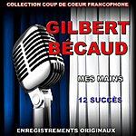 Gilbert Bécaud Gilbert Bécaud: Mes Mains