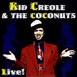 Kid Creole & The Coconuts Live