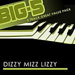 Dizzy Mizz Lizzy Big-5: Dizzy Mizz Lizzy