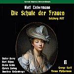 George Szell Liebermann: Die Schule Der Frauen, Vol. 2 [Live Salzburg Festival 1957]