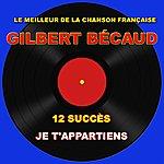 Gilbert Bécaud Gilbert Bécaud: Je T'appartiens