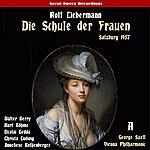 George Szell Liebermann: Die Schule Der Frauen (The School For Wives), Vol. 1 [Live Salzburg Festival 1957]