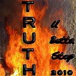 Truth U Betta Stop - Single