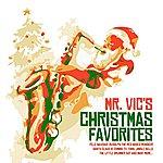 Mr. Vic Mr. Vic's Christmas Favorites (Digitally Remastered)
