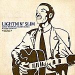 Lightnin' Slim Good Morning Heartaches & Other Favorites (Digitally Remastered)