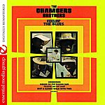 The Chambers Brothers Feelin' The Blues (Digitally Remastered)