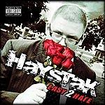 Haystak Easy 2 Hate