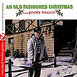 Jimmy Wakely An Old Fashioned Christmas (Digitally Remastered)