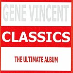 Gene Vincent Classics