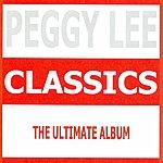 Peggy Lee Classics - Peggy Lee