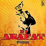 DJ Arafat Gladiator