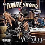 "Yukmouth The Tonite Show With Yukmouth ""Thuggin & Mobbin"""