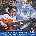 Howard Alden Howard Alden: I Remember Django