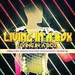 Living In A Box Living In A Box - Ep