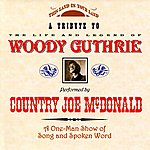 Country Joe McDonald A Tribute To Woody Guthrie