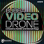 Bubba Videodrone