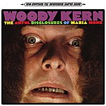 Woody Kern The Awful Disclosures Of Maria Monk