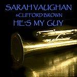 Sarah Vaughan He's My Guy