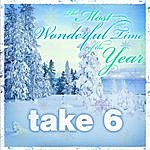 Take 6 The Most Wonderful Time Of The Year