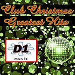 D1 Music Featuring Lisa Hunt Club Christmas Greatest Hits