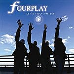 Fourplay Let's Touch The Sky