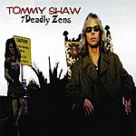 Tommy Shaw 7 Deadly Zens