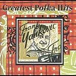 Frankie Yankovic Greatest Polka Hits