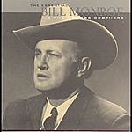 Bill Monroe The Essential Bill Monroe & The Monroe Brothers