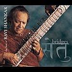 Ravi Shankar Bridges: The Best Of The Private Music Recordings