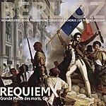 Royal Philharmonic Orchestra Berlioz: Requiem - Grande Messe Des Morts