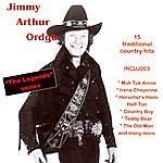 Jimmy Arthur Ordge The Legend