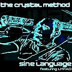 Crystal Method Sine Language Ep [Featuring Lmfao]